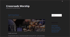 Preview of crossroads-worship.org