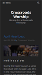 Mobile Preview of crossroads-worship.org