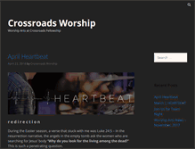 Tablet Preview of crossroads-worship.org